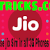 JIO SIM WORKING IN ALL THE 3G PHONES ( NO ROOT)