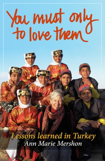 You must only to love them, Lessons Learned in Turkey. From Ready to be an Expat? A life overseas is within your grasp.