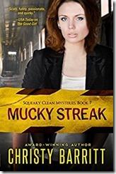 7 Mucky Streak