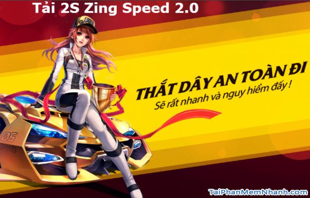 Tải Game 2S Zing Speed 2.0 bản 114