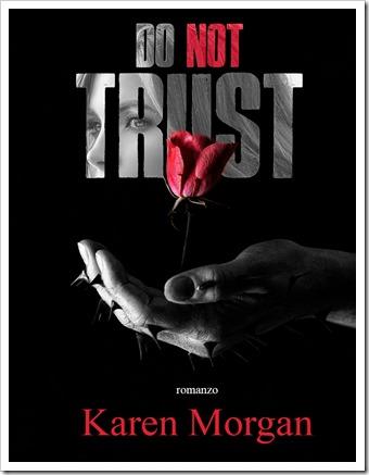 Do not trust_Karen Morgan