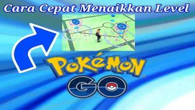 Level Trainer menjadi suatu hal yang sangat penting di Pokemon Go Cara Cepat Menaikkan Level di Pokemon Go