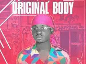[MUSIC]: Zhed Fizzy – Original Body