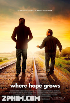 Nơi Đong Đầy Hy Vọng - Where Hope Grows (2014) Poster