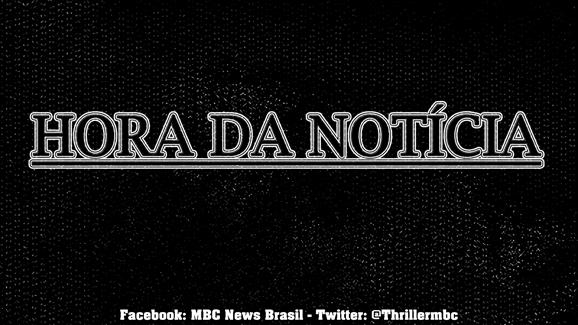 HORA DA NOTÍCIA MrLaville 01