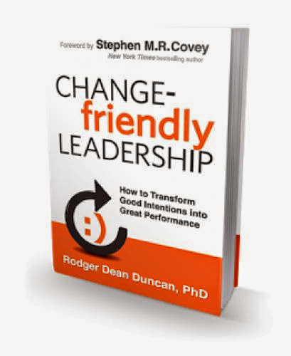 Change Friendly Leadership Is Packed With Timely Straight Forward Relevant Wisdom