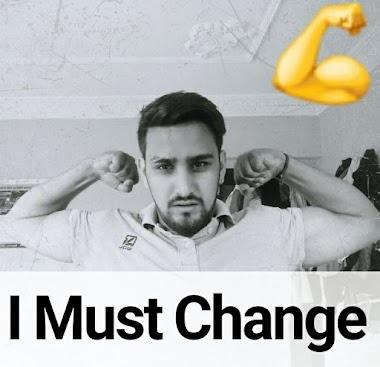 I Must Change