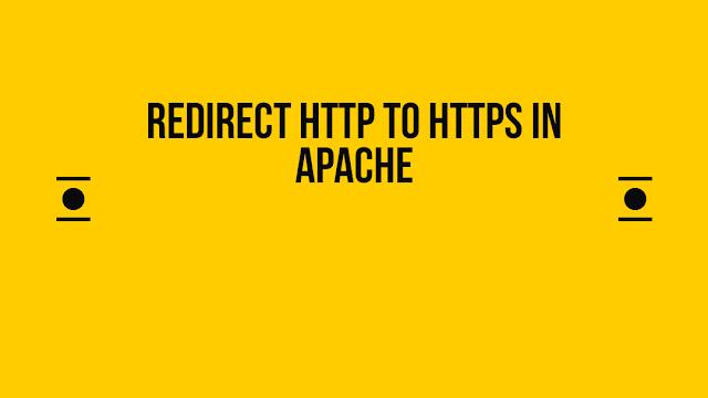 WordPress Redirect HTTP to HTTPS in Apache