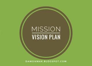 mission vision plan damonmak.blogspot.com