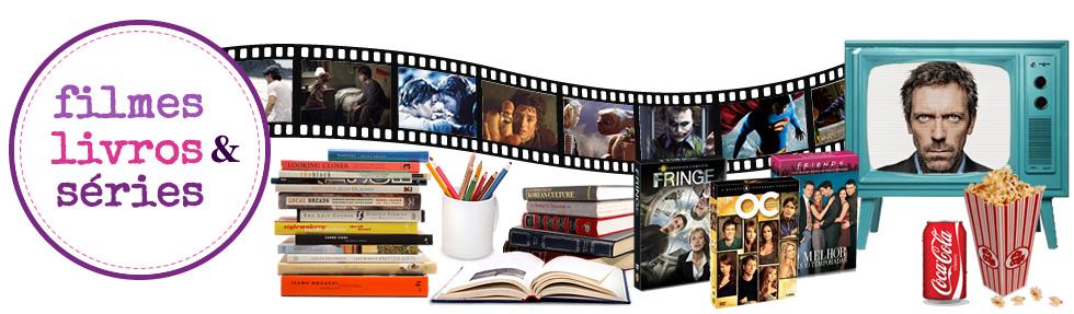 Filmes, livros & séries