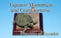 Equator Monument & Giant tortoise -Ecuador-