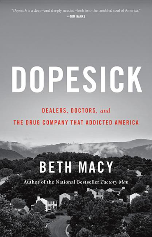 Cover of 'Dopesick: Dealers, Doctors, and the Drug Company that Addicted America' by Beth Macy. Graphic: Little, Brown and Company