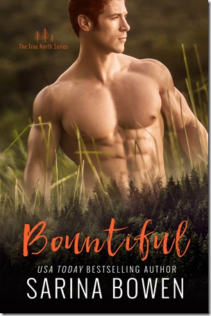 Review: Bountiful (True North #4) by Sarina Bowen | About That Story