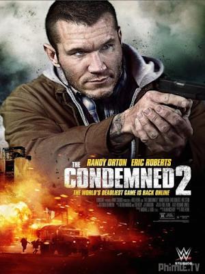 Phim Hành Trình Vượt Ngục 2 - The Condemned 2 (2015)
