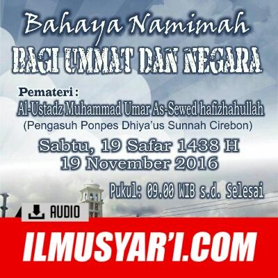 [AUDIO] Bahaya Namimah Bagi Ummat Dan Negara - Ustadz Muhammad Umar As Sewed