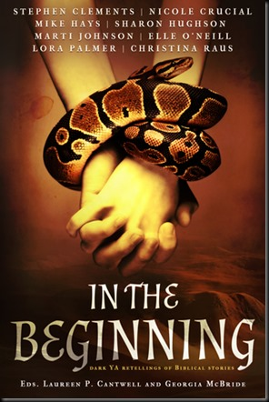 In the Beginning Dark Retellings of Biblical Tales