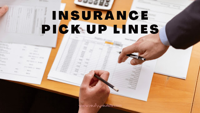 insurance pick up lines