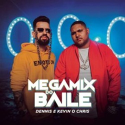 Dennis DJ e MC Kevin o Chris – Megamix do Baile