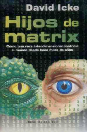 {Hijos de Matrix – David Icke PDF } eBook en PDF