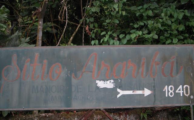 Sitio Arariba : ancienne pancarte. 24 février 2011. Photo : D. Gayman