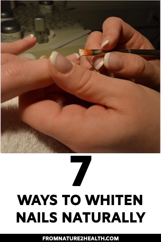 7 Ways to Whiten Nails Naturally