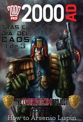 Actualización 23/11/2016: Gracias a la sextuple alianza de HTAL, CRG, Outsiders, Prix, LLSW y Gisicom conocida como The Drokkin Project, se agrega el tomo 35 de Juez Dredd por Darkvid y Arsenio Lupín. Tras el dia del caos, parte 1 de 3.