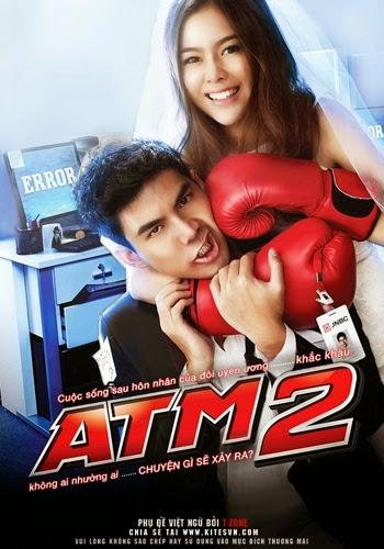 ATM: Lỗi Tình Yêu 2  ATM 2: Koo ver Error Er Rak