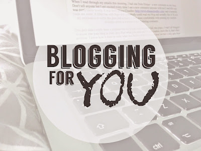 Blogging for You.