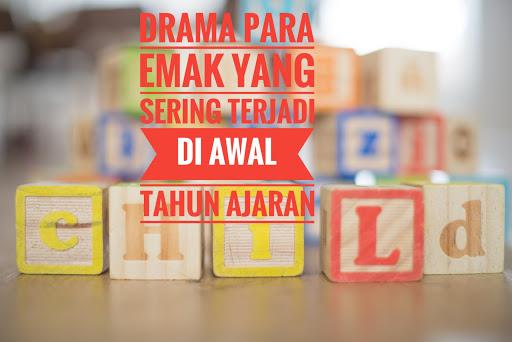 Drama para Emak yang sering terjadi di Awal Tahun Ajaran