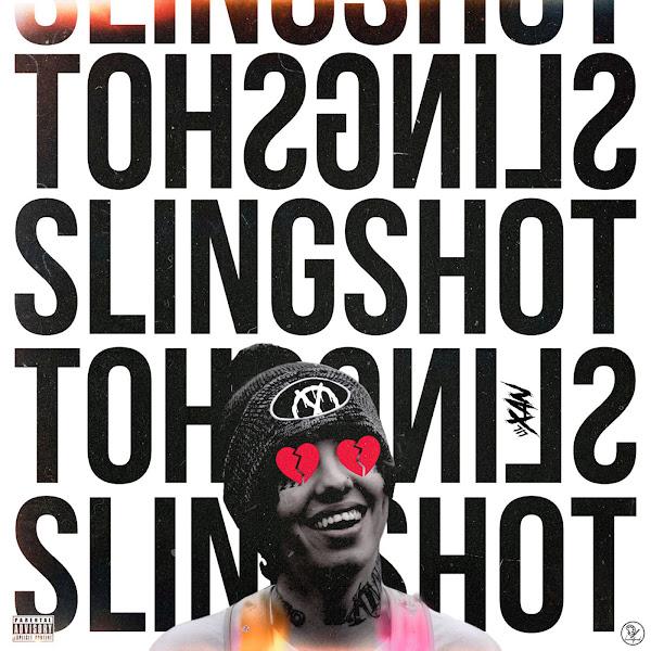 Lil Xan - Slingshot - Single Cover