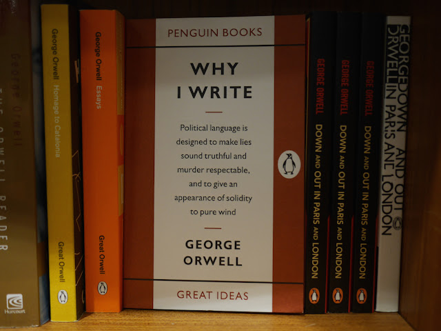 "Book cover to ""Why I Write"" by George Orwell with the excerpt ""Political language is designed to make lies sound truthful and murder respectable, and to give an appearance of solidity to pure wind"""