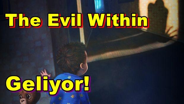 The Evil Within İddialı Geliyor!