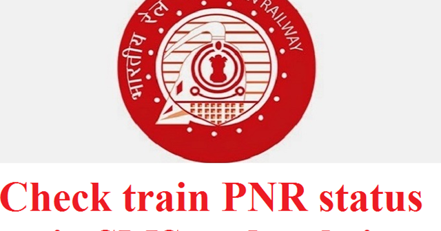 Pc Tech Tricks: How to check train PNR status via SMS and website