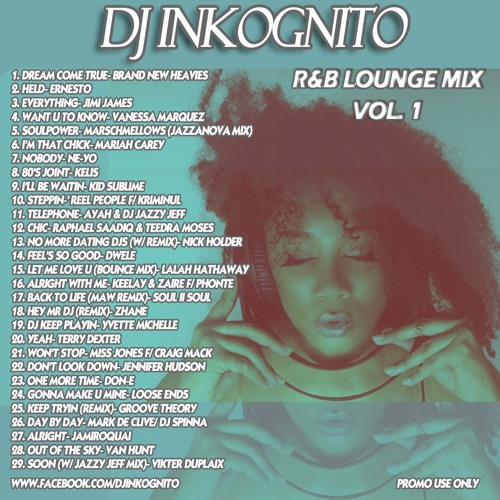 DJ Inkognito - RNB Lounge Mix 1