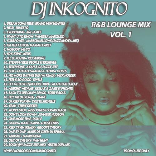 DJ Inkognito - RNB Lounge Mix 1