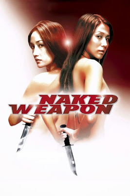 Naked Weapon (2002) BluRay 720p HD Watch Online, Download Full Movie For Free