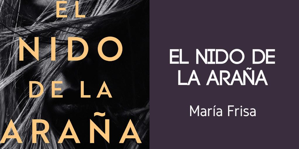 Libro el nido de la araña María Frisa