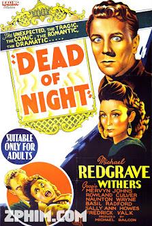 Cái Chết Của Bóng Đêm - Dead of Night (1945) Poster