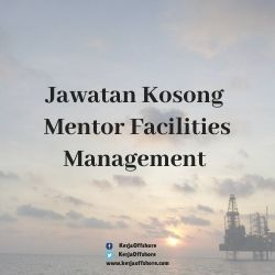 Jawatan Kerja Kosong Mentor Facilities Management Sdn Bhd