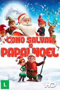 Capa Como Salvar o Papai Noel Torrent