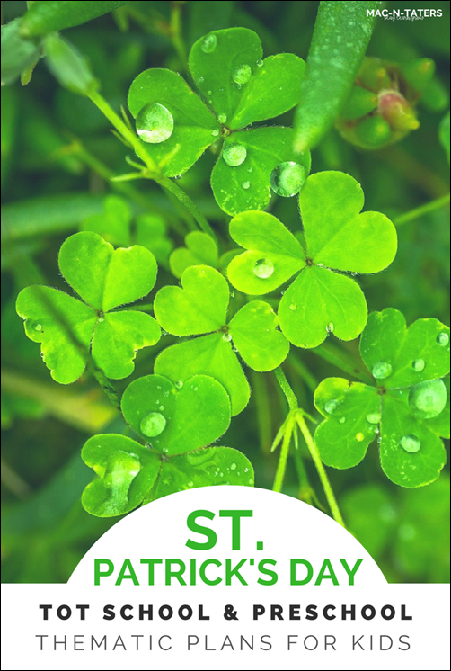St. Patrick's Day Theme Tot School & Preschool Plans