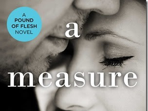 New Release: A Measure of Love (A Pound of Flesh #3) by Sophie Jackson