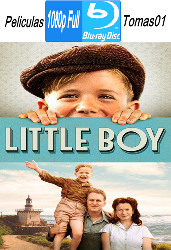 Little Boy (El Gran Pequeño) (2015) BRRipFull 1080p