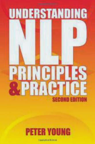 Understanding Nlp Principles And Practice