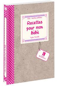 livre-recettes-pour-mon-bebe-agnes-taravella