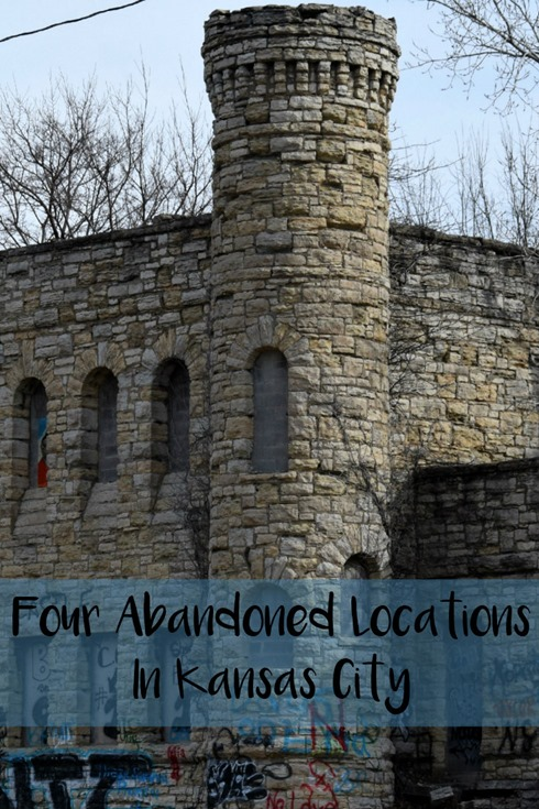 Four Abandoned Locations In Kansas City