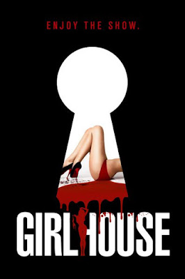 Girl House (2014) BluRay 720p HD Watch Online, Download Full Movie For Free