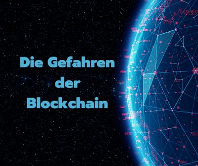 Gefahren der Blockchain
