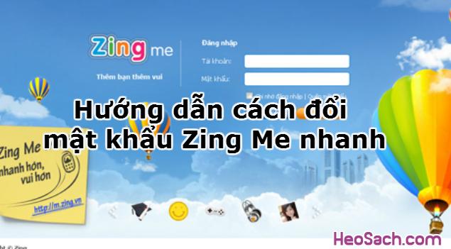 Hình 1 - Hướng dẫn cách đổi mật khẩu Zing Me nhanh