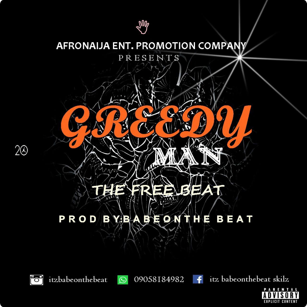 "[FREE BEAT]: BabeOnTheBeat - ""Greedy Man"""